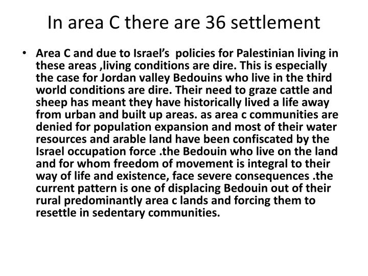 In area C there are 36 settlement