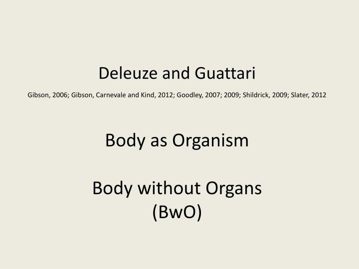 Body as Organism
