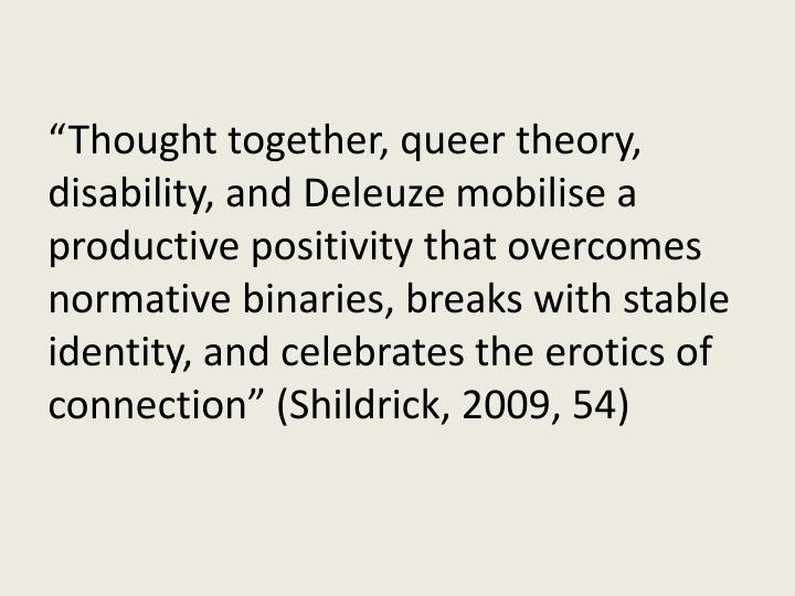 """Thought together, queer theory, disability, and"