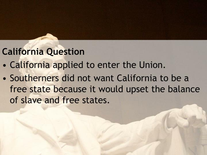 California Question