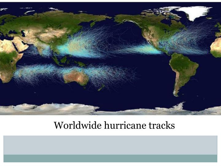 Worldwide Hurricane Tracks
