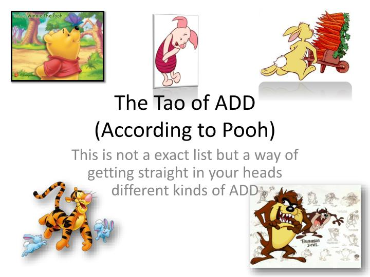The tao of add according to pooh
