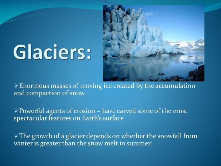 Glaciers: