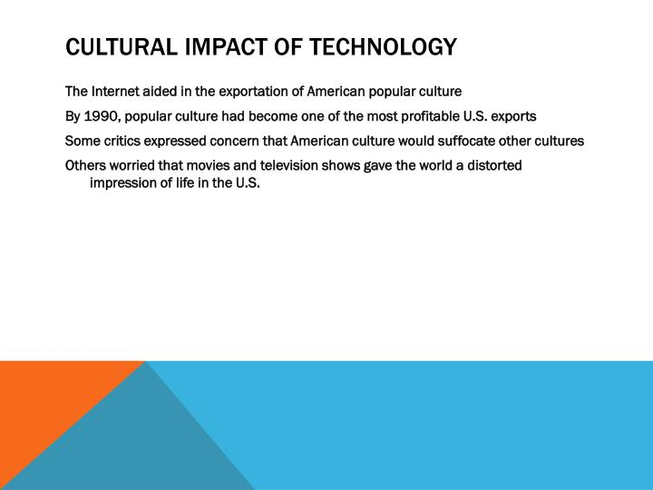 Cultural Impact of Technology