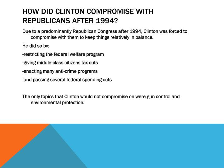 How did Clinton compromise with republicans after 1994?