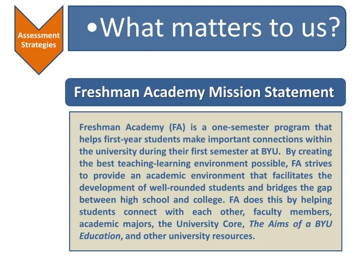 Freshman Academy Mission Statement
