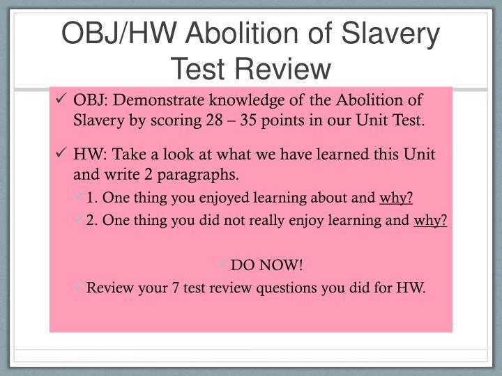 OBJ/HW Abolition of Slavery
