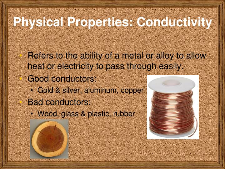 Physical Properties: Conductivity
