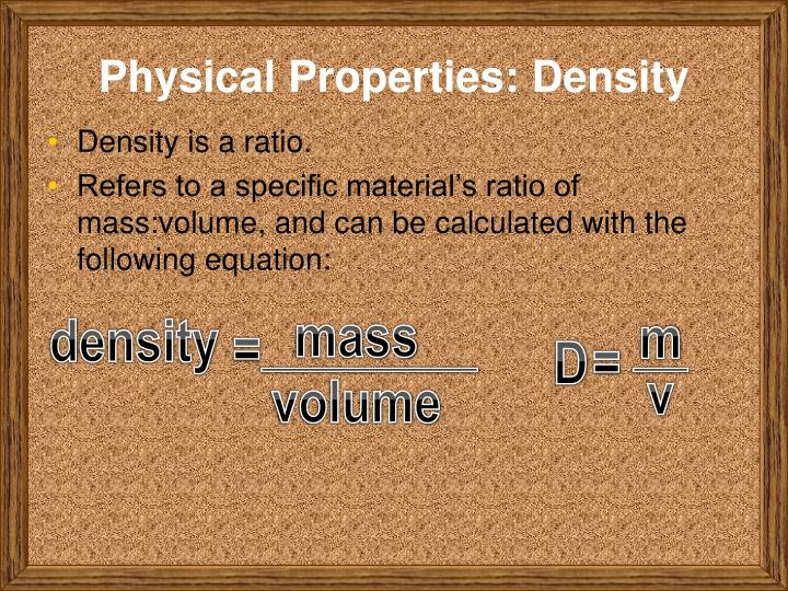 Physical Properties: Density