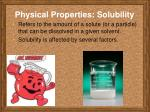 physical properties solubility