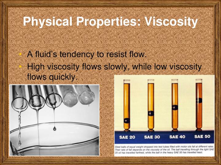 Physical Properties: Viscosity