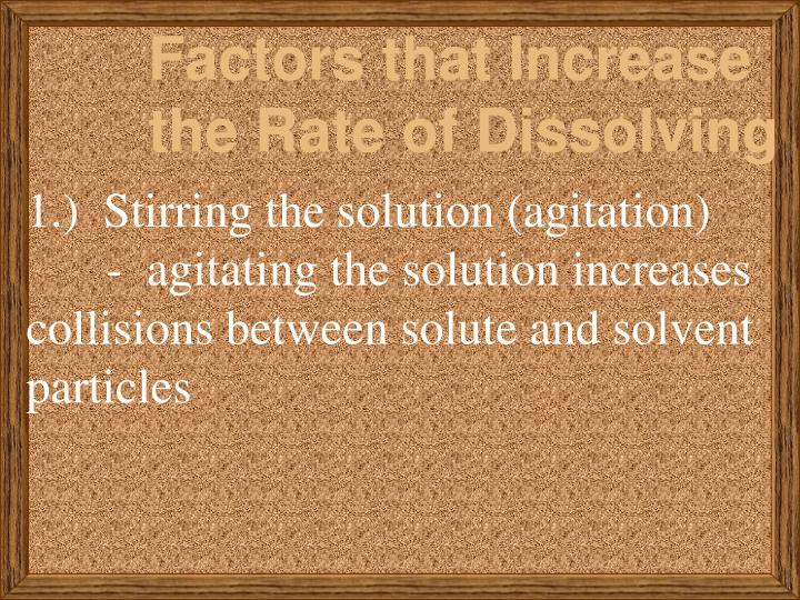 Factors that Increase the Rate of Dissolving