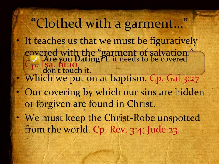 """Clothed with a garment…"""