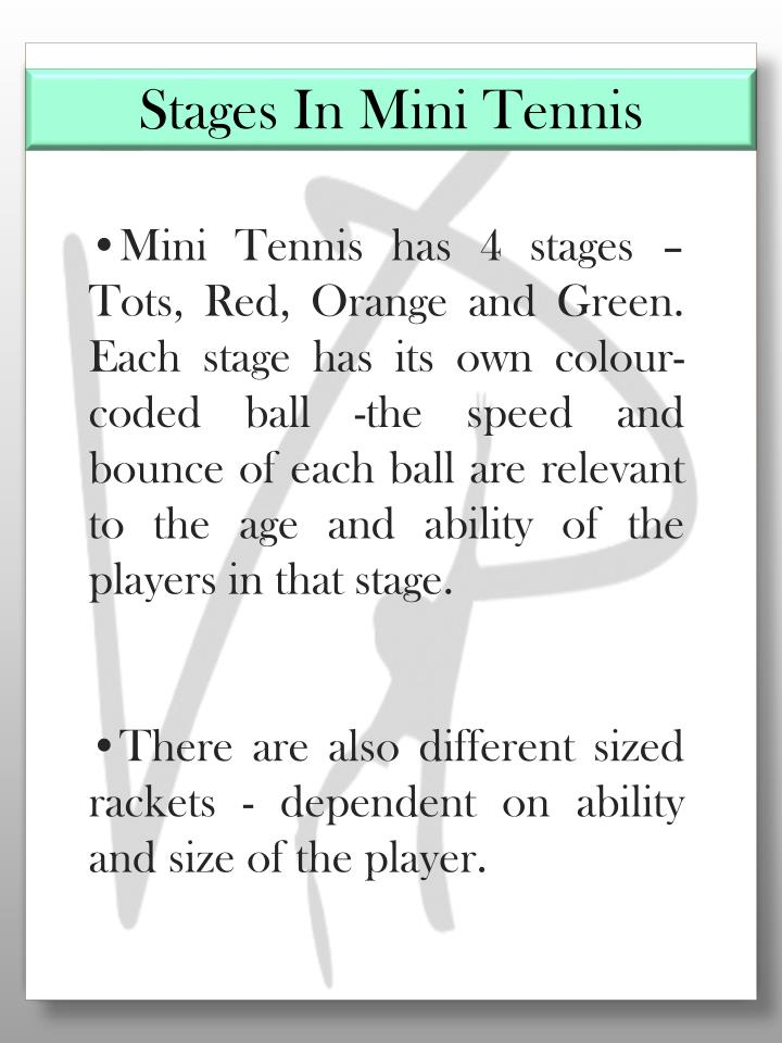 Stages In Mini Tennis