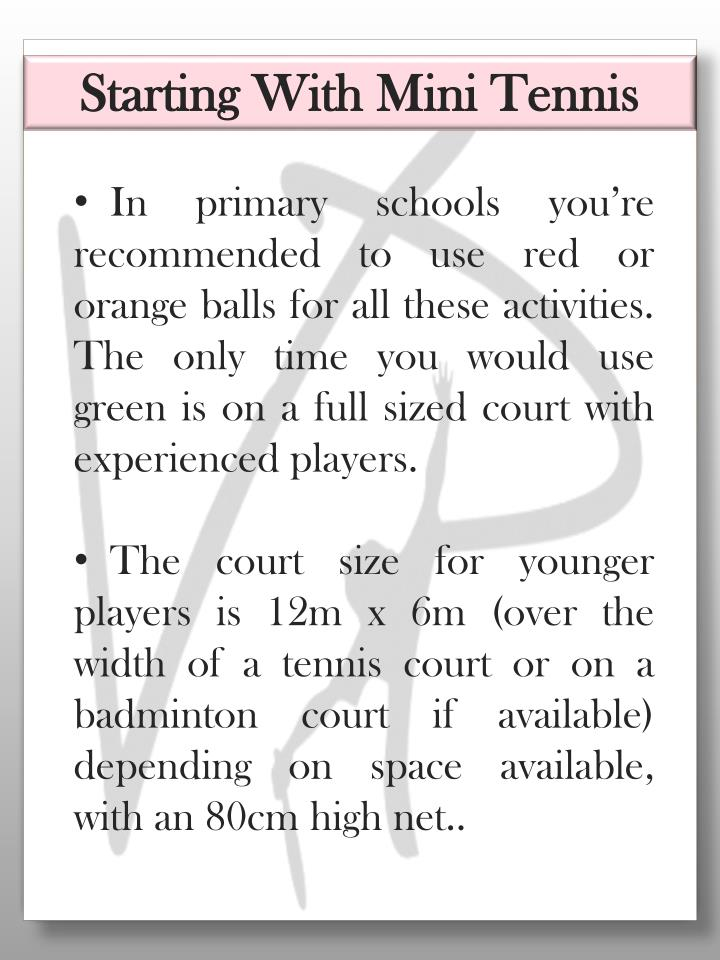 Starting With Mini Tennis