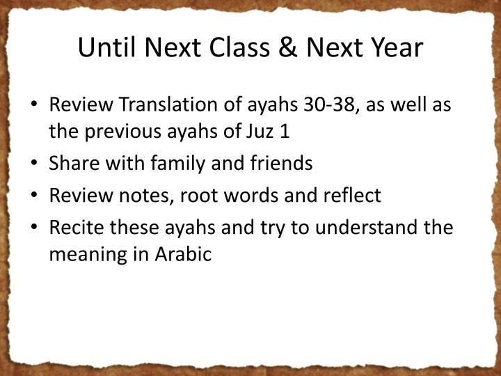 Until Next Class & Next Year