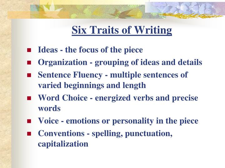 Six Traits of Writing