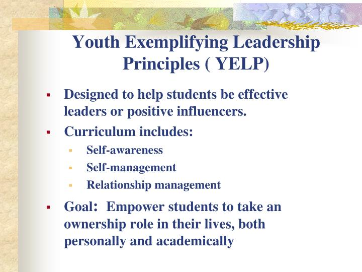 Youth Exemplifying Leadership Principles ( YELP)