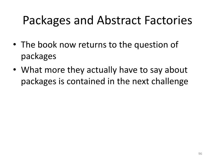 Packages and Abstract Factories