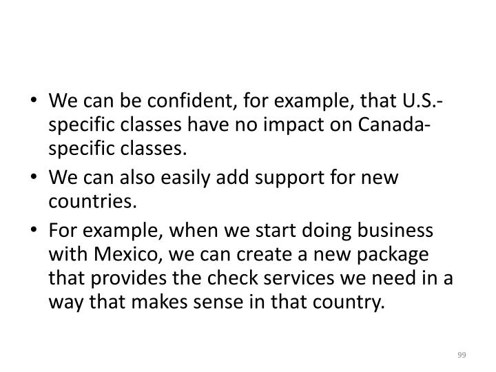 We can be confident, for example, that U.S.-specific classes have no impact on Canada-specific classes.