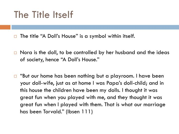 symbolism of a doll s house