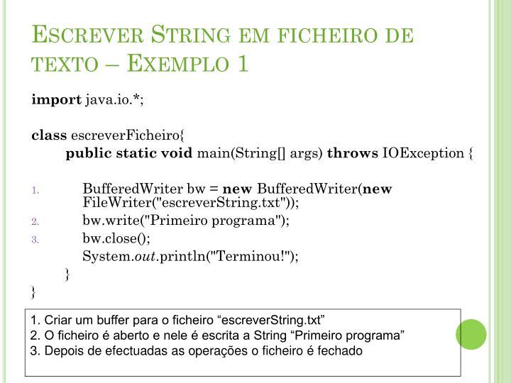 Escrever String em ficheiro de texto – Exemplo 1