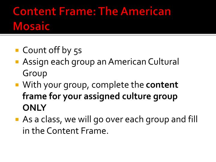 Content Frame: The American Mosaic