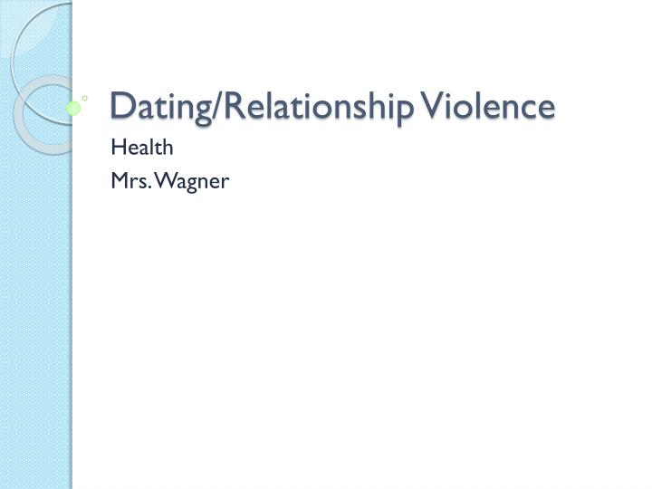 Dating relationship violence