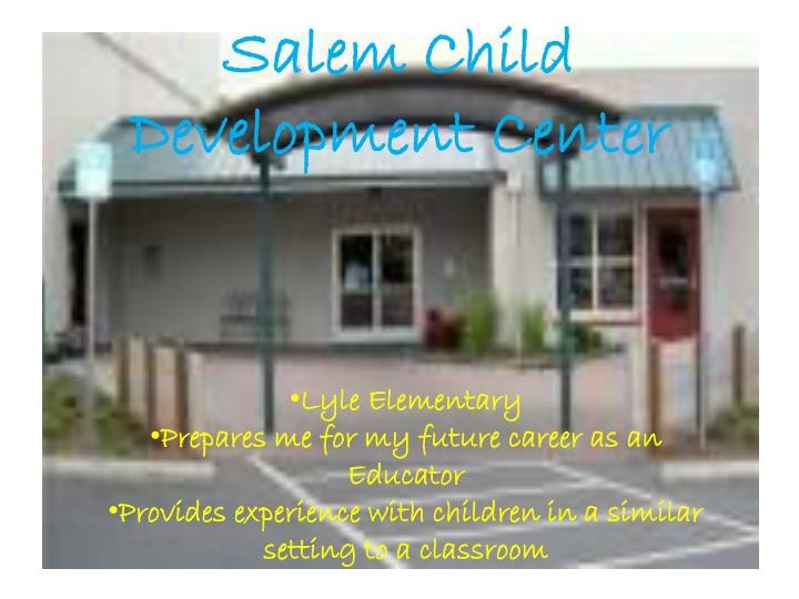Salem Child Development Center