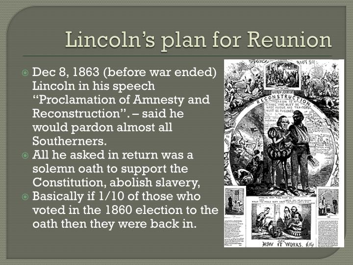 Lincoln's plan for Reunion