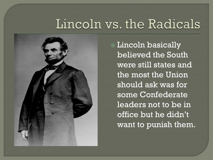Lincoln vs. the Radicals