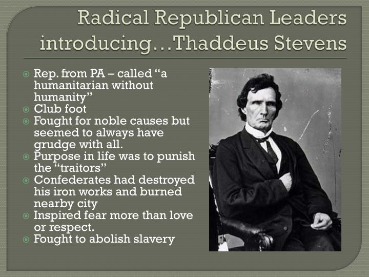 Radical Republican Leaders