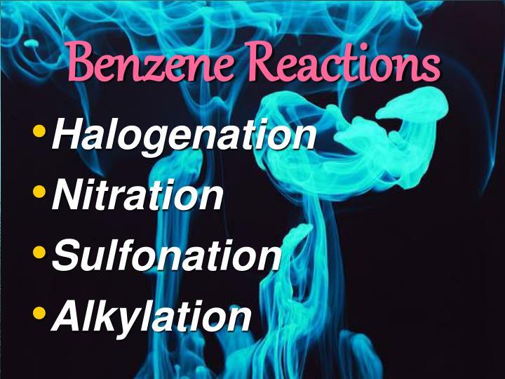 Benzene Reactions