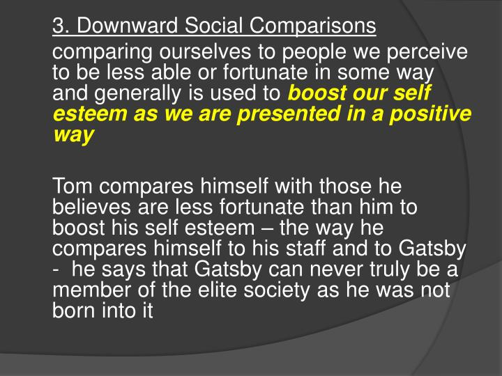 3. Downward Social Comparisons