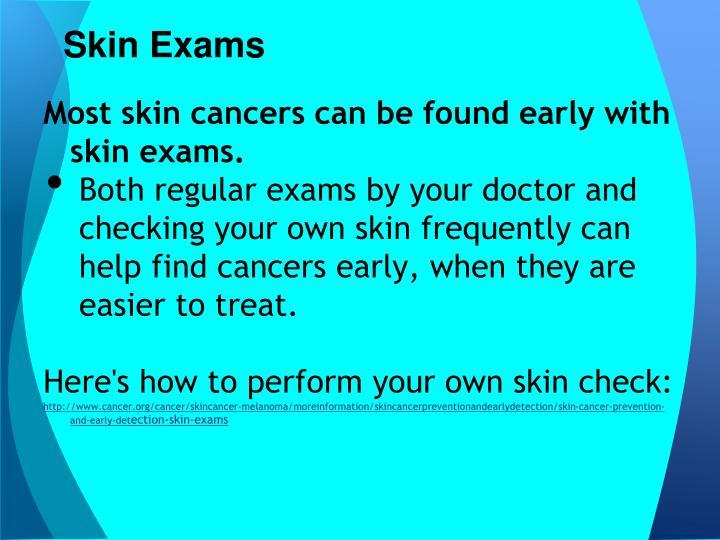 Skin Exams