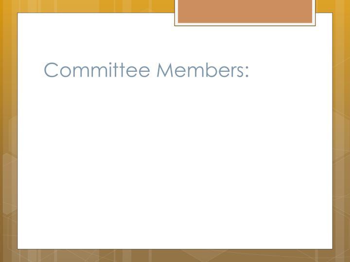 Committee Members: