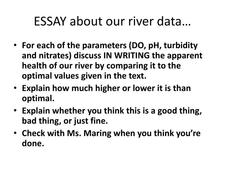 ESSAY about our river data…