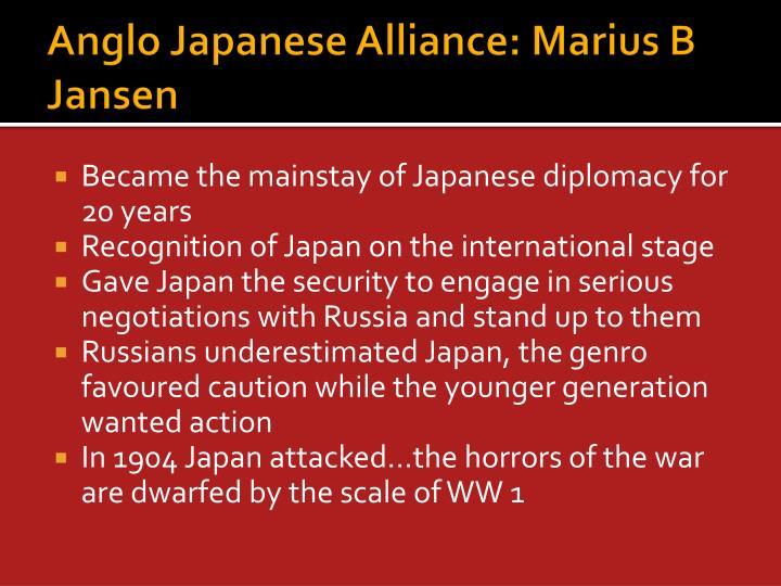 Anglo Japanese Alliance: Marius B Jansen
