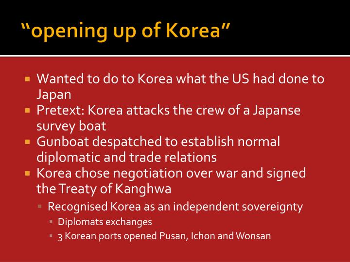 """opening up of Korea"""