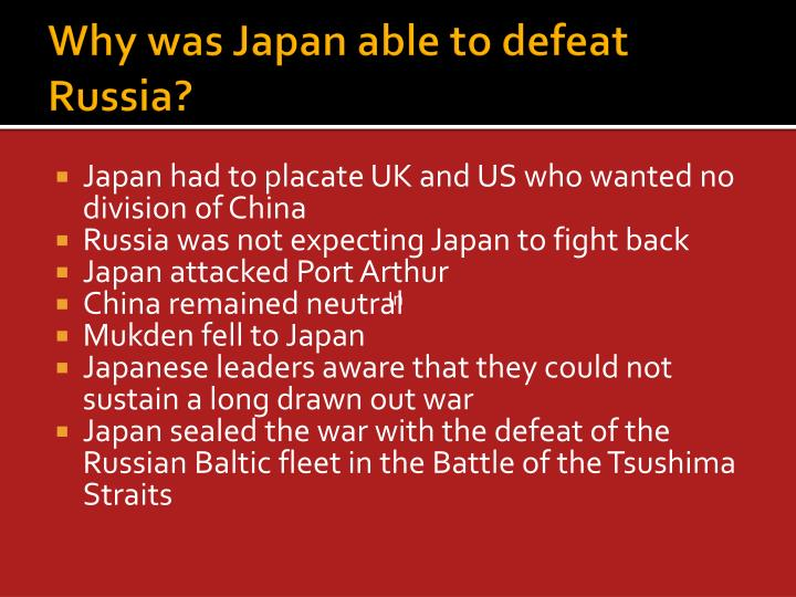 Why was Japan able to defeat Russia?