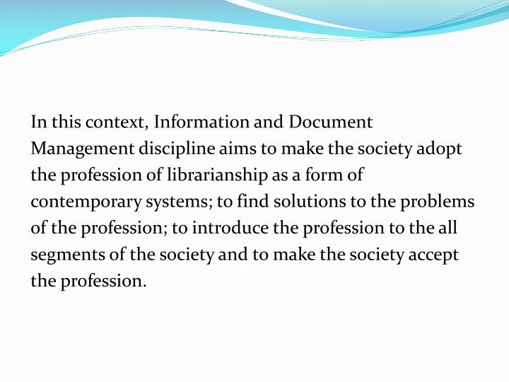 In this context, Information and Document