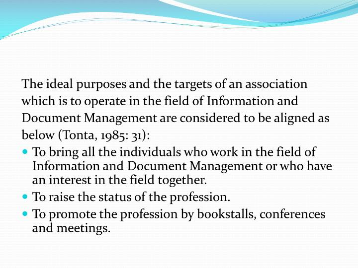 The ideal purposes and the targets of an association