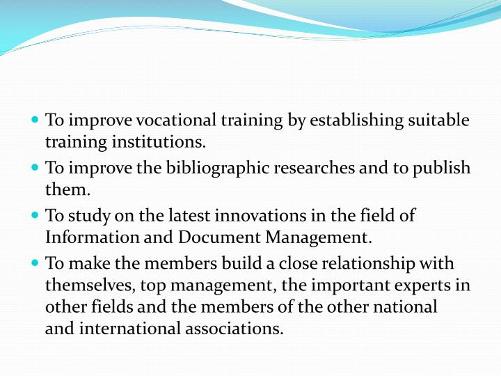 To improve vocational training by establishing suitable training institutions.