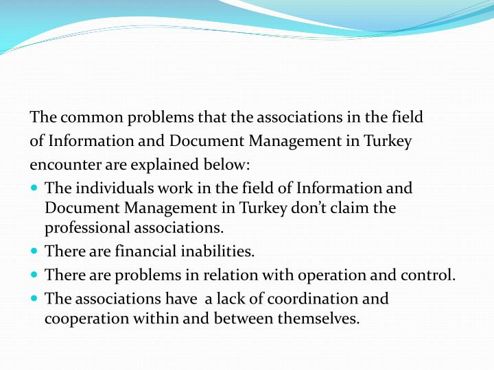 The common problems that the associations in the field