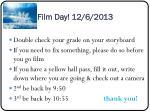 film day 12 6 2013