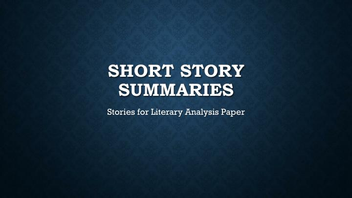 Short story summaries