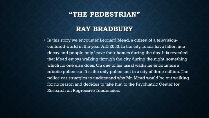 The pedestrian ray bradbury