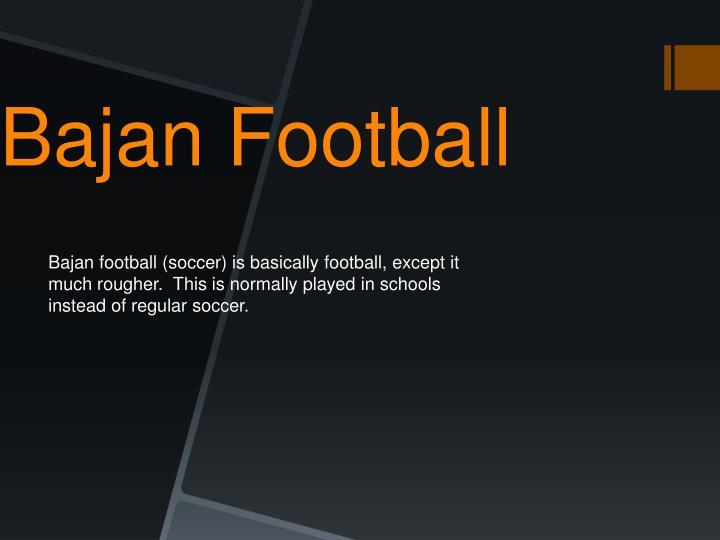 Bajan Football