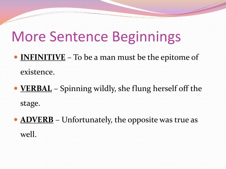 More Sentence Beginnings