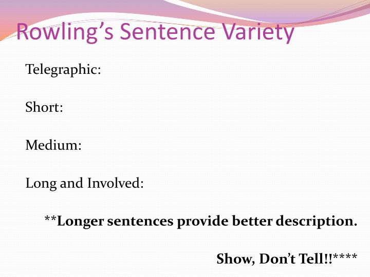 Rowling's Sentence Variety